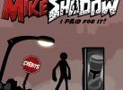 Chiếc bóng của Mike