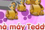 Nhà máy Teddy